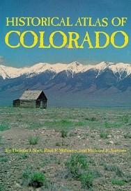 Historical Atlas of Colorado (English) (Paperback)