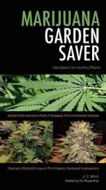 Marijuana Garden Saver (English) (Paperback)