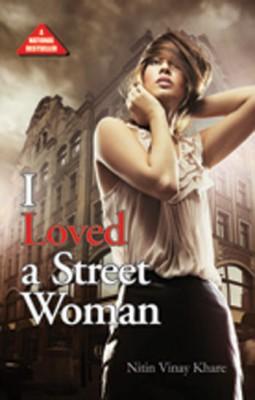 I Loved a Street Woman price comparison at Flipkart, Amazon, Crossword, Uread, Bookadda, Landmark, Homeshop18