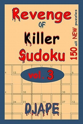 Revenge Of Killer Sudoku : 150 Of All New Puzzles (Volume 3) (English) price comparison at Flipkart, Amazon, Crossword, Uread, Bookadda, Landmark, Homeshop18