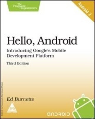 Buy Hello, Android Introducing Google's Mobile Development Platform (Book - 2), 3rdEdition 3rd Edition: Book