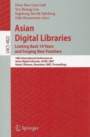 Asian Digital Libraries. Looking Back 10 Years And Forging New Frontiers (English) illustrated edition Edition (Soft Cover)
