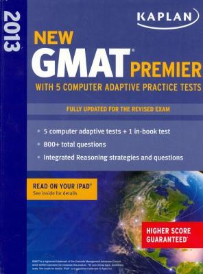 Kaplan New GMAT Premier 2013 with 5 Computer Adaptive Practice Tests price comparison at Flipkart, Amazon, Crossword, Uread, Bookadda, Landmark, Homeshop18