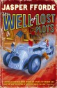 The Well Of Lost Plots: Thursday Next Book 3 (English): Book