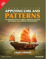 Applying UML Patterns : An Introduction to Object -Oriented Analysis, Design and Iterative Development (English) 3 Edition: Book
