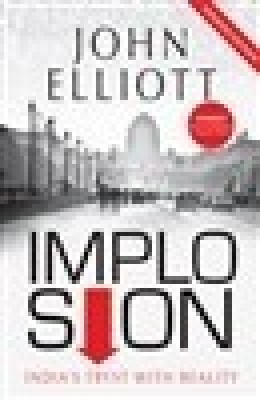 Implosion: India's Tryst with Reality : India's Tryst with Reality (English) price comparison at Flipkart, Amazon, Crossword, Uread, Bookadda, Landmark, Homeshop18