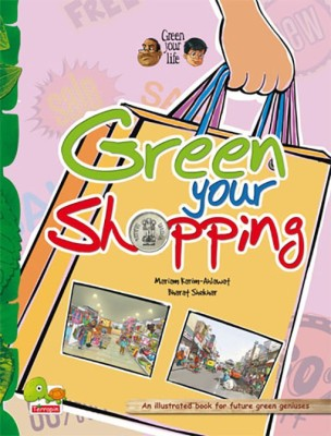 Green your Life: Green your Shopping (An Illustrated Book for Future Green Geniuses) price comparison at Flipkart, Amazon, Crossword, Uread, Bookadda, Landmark, Homeshop18