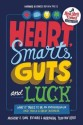 Heart, Smarts, Guts and Luck (English): Book