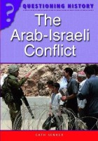 Questioning History: The Arab-Israeli Conflict (English): Book