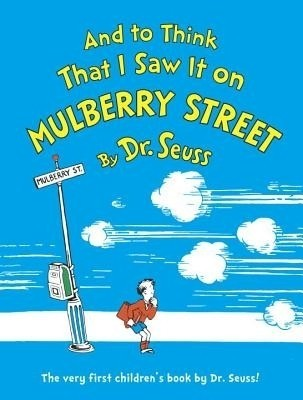Buy And to Think That I Saw It on Mulberry Street: Book