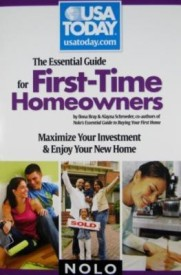 The Essential Guide for First-time Homeowners: Maximize Your Investment & Enjoy Your New Home( Series - USA Today/Nolo Series ) (English) (Paperback)
