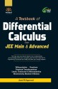 A TEXTBOOK OF DIFFERENTIAL CALCULUS FOR JEE MAIN & ADVANCED (English): Book