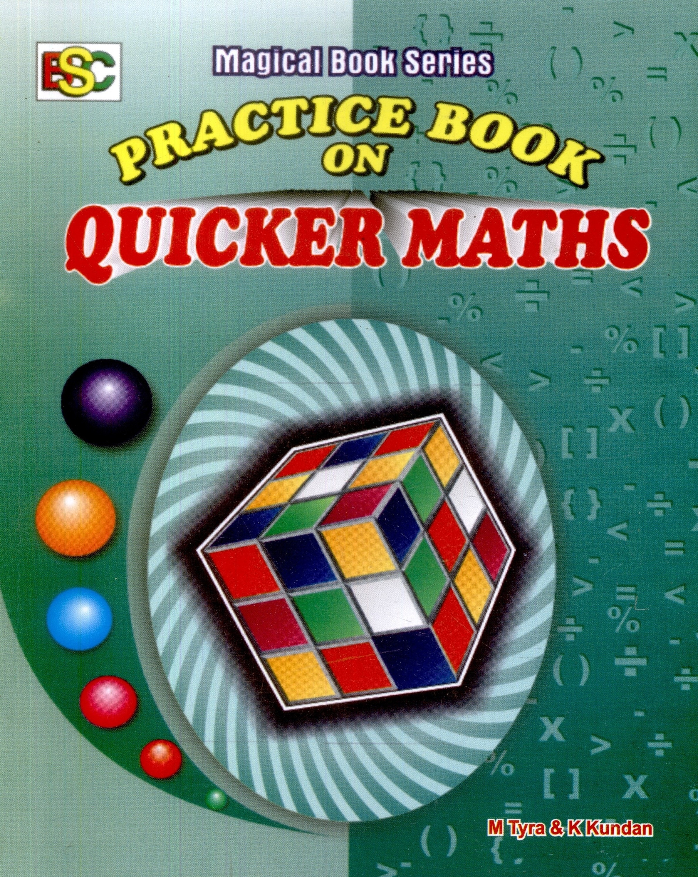 Magical Book on Quicker Maths by M Tyra