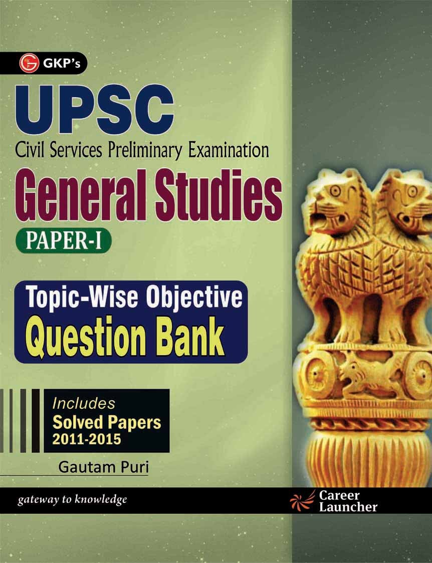 UPSC Topic   Wise Objective Question Bank General Studies Paper   I  Includes Solved Papers 2011   15  English  English  7 Edition available at Flipkart for Rs.266