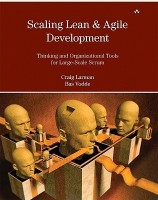 Scaling Lean and Agile Development: Thinking and Organizational Tools for Large-Scale Scrum: Successful Large, Multisite and Offshore Products with Large-scale Scrum (Agile Software Development) (English): Book