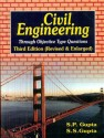 Civil Engineering: Through Objective Type Questions 3rd Revised & Enlarged Edition: Book