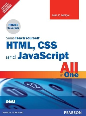 Buy Sams Teach Yourself HTML, CSS, and JavaScript All in One (English) 1st  Edition: Book