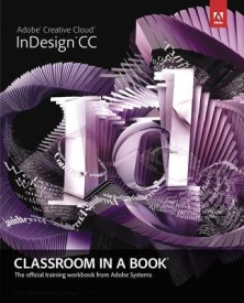 Adobe Indesign CC Classroom in a Book (English) (Paperback)