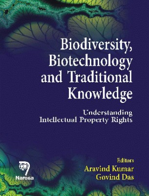 Biodiversity, Biotechnology and Traditional Knowledge: Understanding Intellectual Property Rights price comparison at Flipkart, Amazon, Crossword, Uread, Bookadda, Landmark, Homeshop18