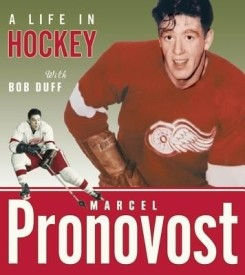 Marcel Pronovost: A Life in Hockey (English) (Paperback)