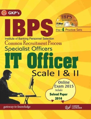IBPS - Common Recruitment Process Specialist Officers IT Officer Scale 1 & 2 book