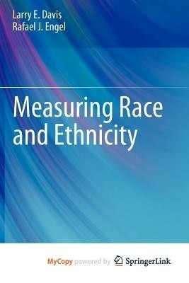 the measure of ones race and ethnicity Socioeconomic, racial/ethnic, and gender inequalities in academic  plos one  10(10): e0141363    as is the non- equivalence of measures between racial/ethnic groups [27.