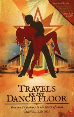 Travels on the Dance Floor: One Man's Journey Into the Heart of Salsa price comparison at Flipkart, Amazon, Crossword, Uread, Bookadda, Landmark, Homeshop18