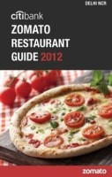 Citibank Zomato Restaurant Guide 2012: Delhi-NCR (English): Book