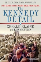 The Kennedy Detail: JFK's Secret Service Agents Break Their Silence (English): Book