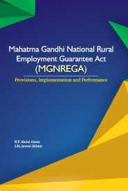 Mahatma Gandhi National Rural Employment Guarantee Act (MGNREGA) : Provisions, Implementation and Performance (English) (Hardcover)