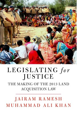 Legislating for Justice : The Making of the 2013 Land Acquisition Law (English) price comparison at Flipkart, Amazon, Crossword, Uread, Bookadda, Landmark, Homeshop18