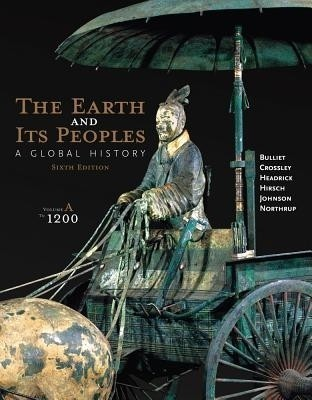 The Earth and Its Peoples: A Global History, Volume A: To 1200 price comparison at Flipkart, Amazon, Crossword, Uread, Bookadda, Landmark, Homeshop18