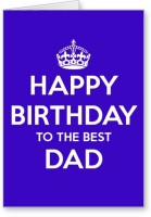Lolprint Happy Birthday To The Best Dad Greeting Card (Multicolor, Pack Of 1)