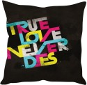 StyBuzz True Love Never Dies Cushions Cover - Pack Of 1