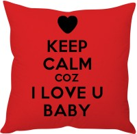 StyBuzz Keep Calm Coz I Love You Cushions Cover (Pack Of 1)