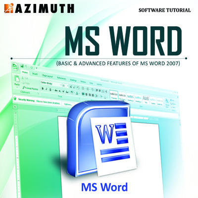 Azimuth Software Tutorial : MS Word (Basic & Advanced