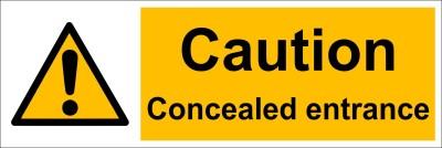 Clickforsign Caution Concealed Entrance Emergency Sign