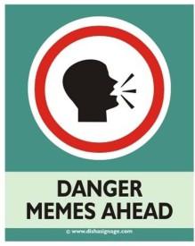 Dishasignage Memes-Ahead Emergency Sign