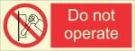 BRANDSHELL Do Not Operate Emergency Sign