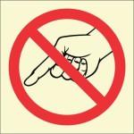 BRANDSHELL Do Not Touch Emergency Sign