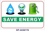 SignageShop Save energy Poster Emergency Sign
