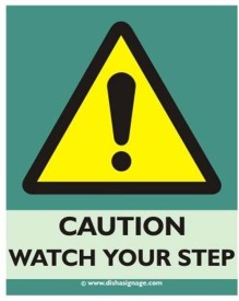 Dishasignage WATCH-Your-Step Emergency Sign