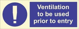 BRANDSHELL Ventilation to be used prior to entry Emergency Sign