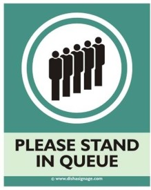 Dishasignage Please-stand-in-Queue Emergency Sign