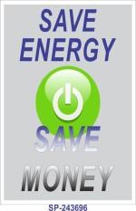 SignageShop Save energy save money Poster Emergency Sign