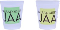 The Crazy Me Bhaad Mein Ja Set Of Shot Glasses (50 Ml, Clear, Pack Of 2)