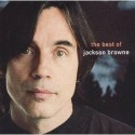 The Best Of Jackson Browne (The Next Voice You Hear) Import Audio CD Standard Edition: Music
