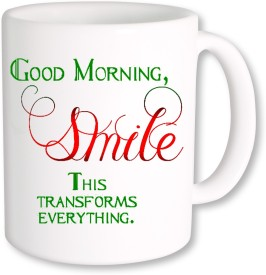 PhotogiftsIndia Good Morning Smile Ceramic Mug