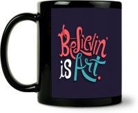 ShopMantra Believin Is Art Ceramic Mug (300 Ml)