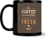 ShopMantra Coffee Time Always Fresh Ceramic Mug (300 Ml)